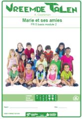 Frans 5   Basis module 2   Marie et ses amies
