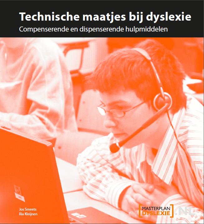 voorblad technische maatjes bij dyslexie. Compenserende en dispenserende hulpmiddelen