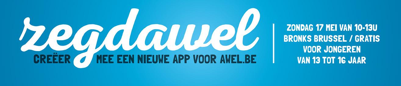 Zegdawel - Creëer mee een nieuwe app voor Awel.be!