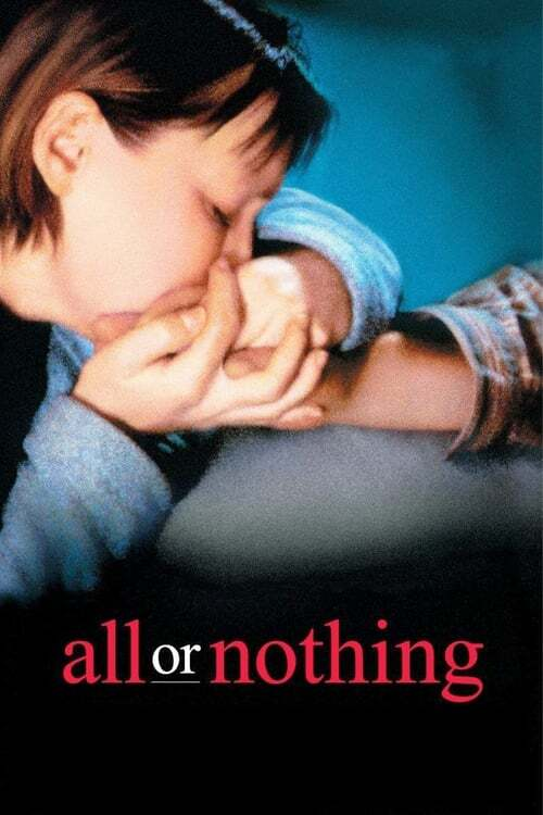 movie cover - All Or Nothing