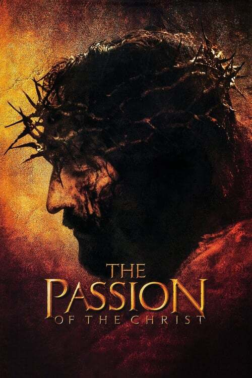 movie cover - The Passion Of The Christ