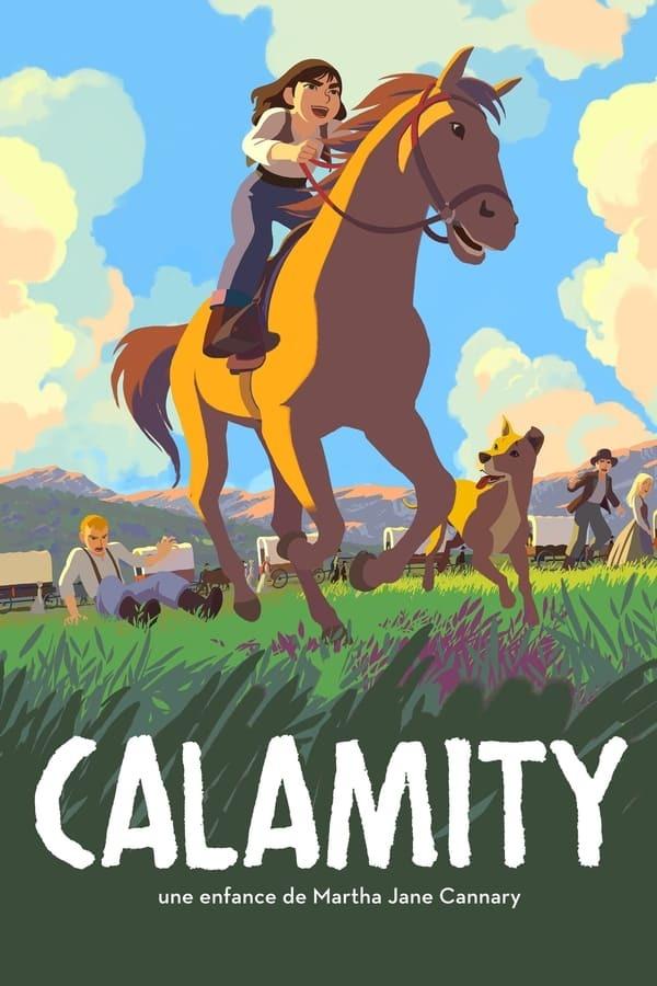 movie cover - Calamity, De Jonge Jaren van de Stoere Martha