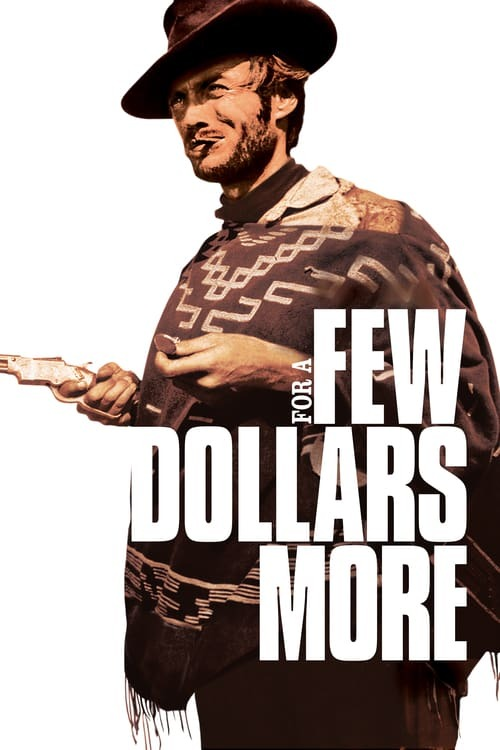 movie cover - For A Few Dollars More
