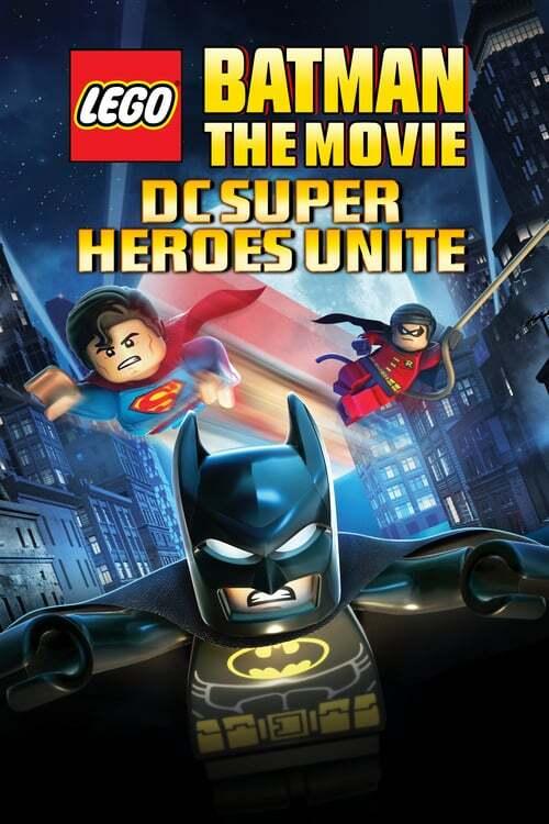 movie cover - Lego Batman: The Movie - Dc Superheroes Unite