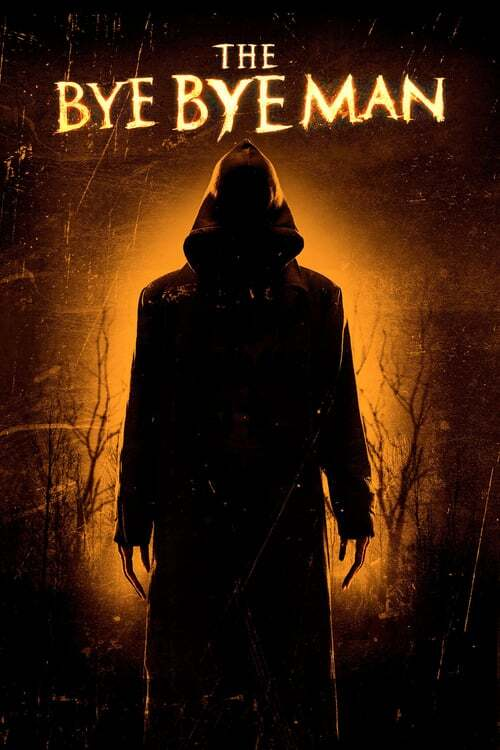 movie cover - The Bye Bye Man
