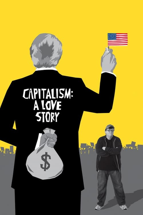 movie cover - Capitalism: A Love Story