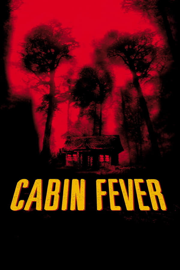 movie cover - Cabin Fever