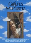 movie cover - Golpes A Mi Puerta