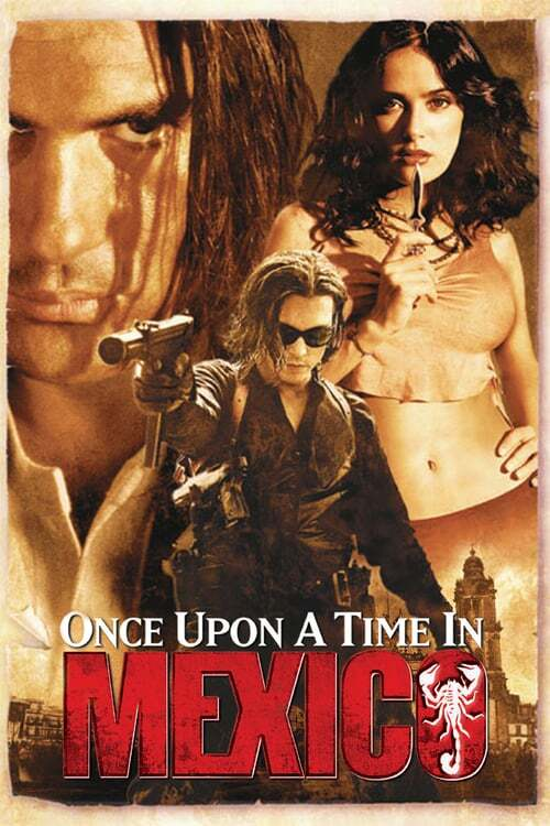 movie cover - Once Upon A Time In Mexico