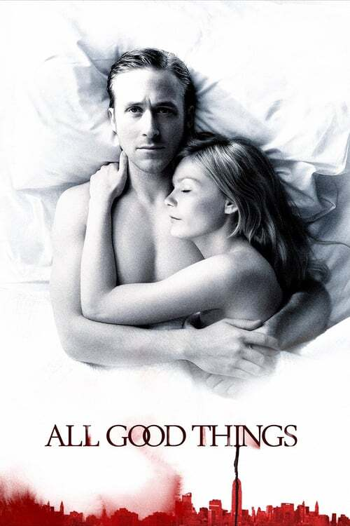 movie cover - All Good Things