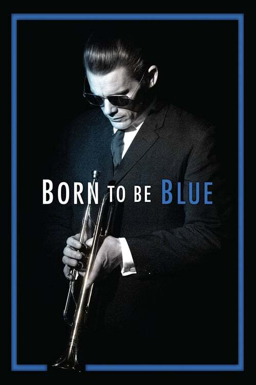 movie cover - Born To Be Blue
