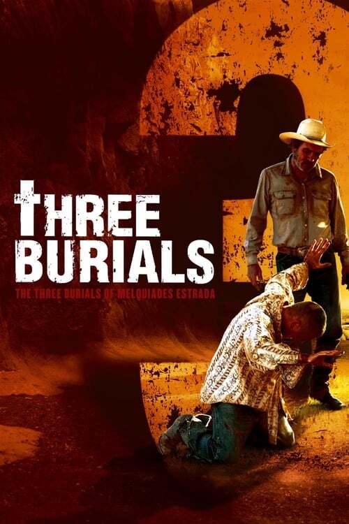 movie cover - The Three Burials Of Melquiades Estrada