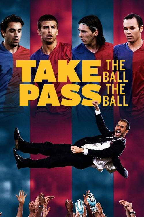 movie cover - Take The Ball, Pass The Ball