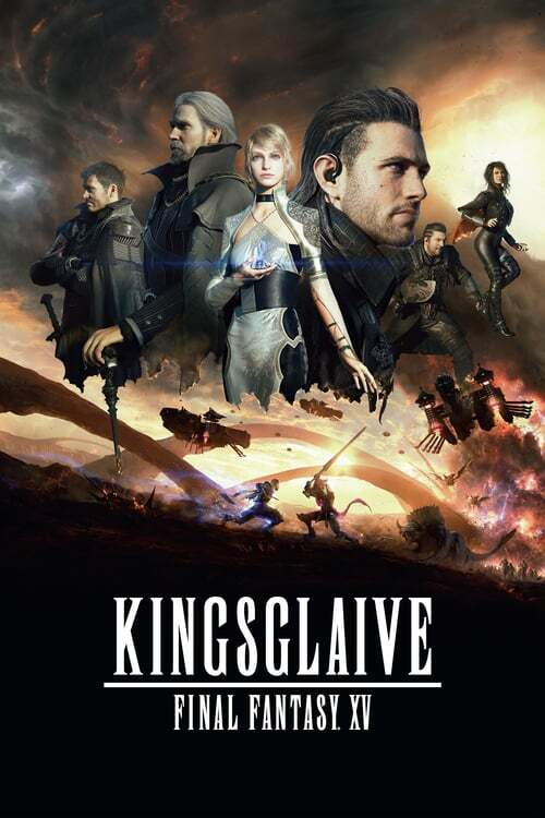 movie cover - Kingsglaive: Final Fantasy XV
