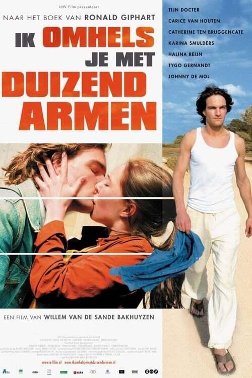 movie cover - Ik Omhels Je Met 1000 Armen
