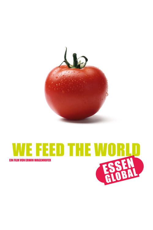 movie cover - We Feed The World