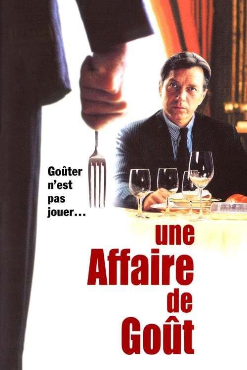 movie cover - Une Affaire De Goût