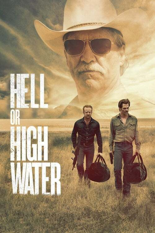 movie cover - Hell Or High Water