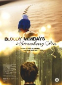 movie cover - Bloody Mondays & Strawberry Pies