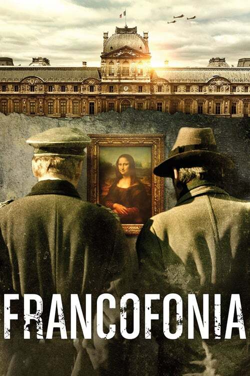 movie cover - Francofonia: The Louvre Under Occupation