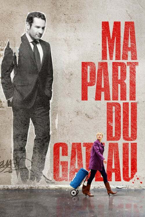 movie cover - Ma Part Du Gateau