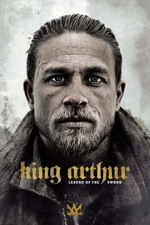 movie cover - King Arthur: Legend Of The Sword