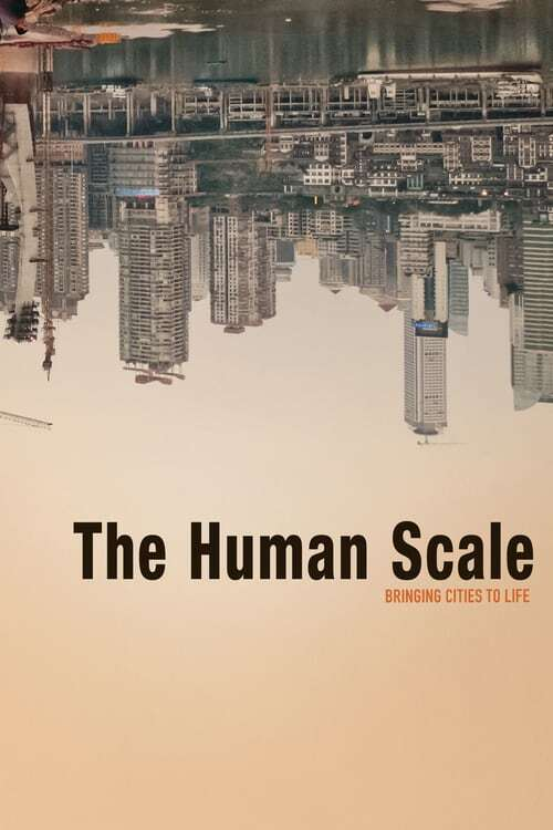 movie cover - The Human Scale