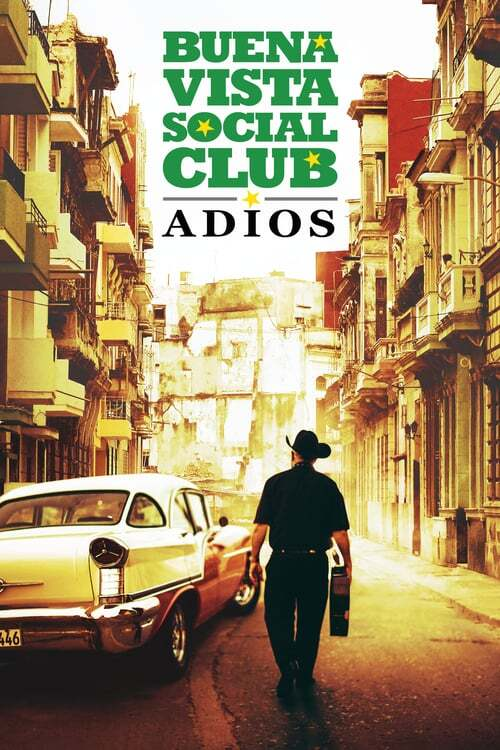 movie cover - Buena Vista Social Club: Adios