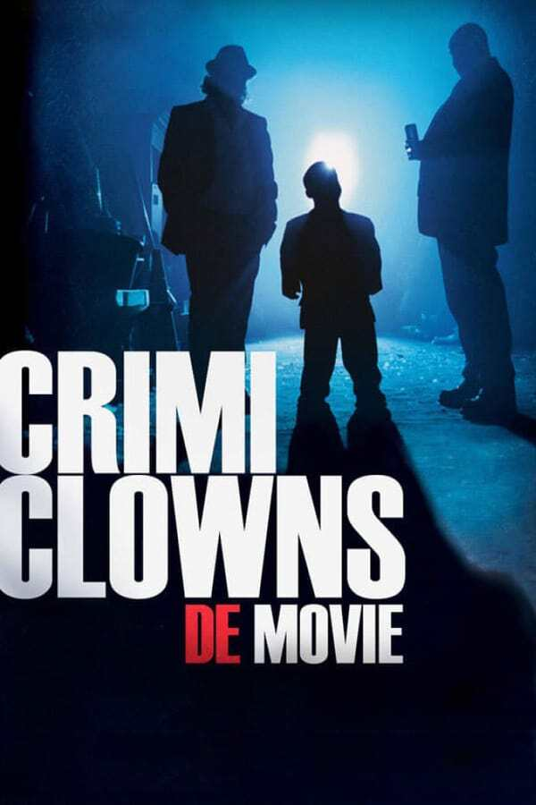 movie cover - Crimi Clowns: De Movie