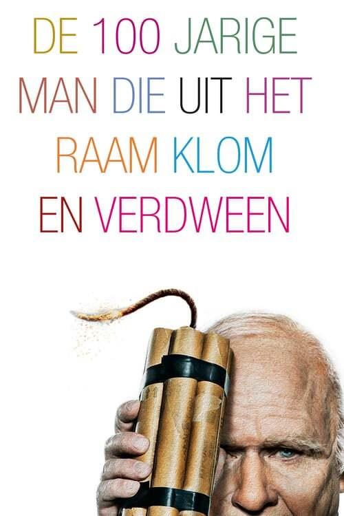 movie cover - De 100 Jarige Man Die Uit het Raam Klom En Verdween