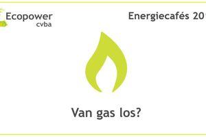Afbeelding bij Ecopower Energiecafés 2018: van gas los?