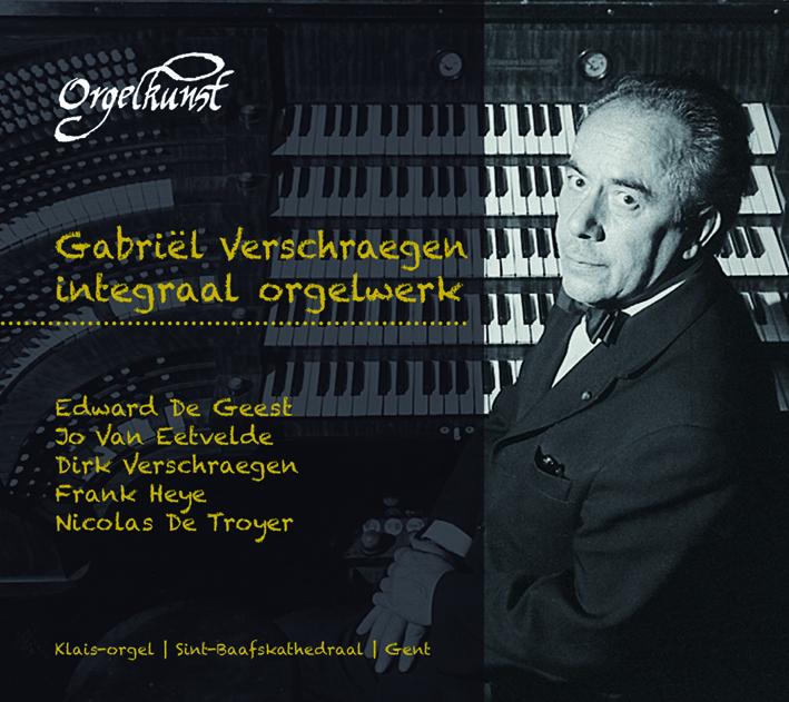 CD 08 & 09 | Integraal orgelwerk Gabriël Verschraegen