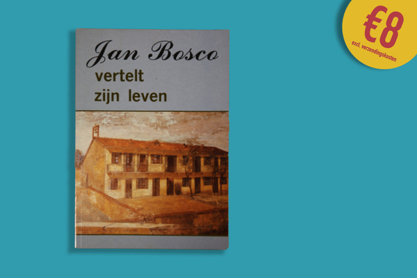 Afbeelding bij Jan Bosco vertelt zijn leven