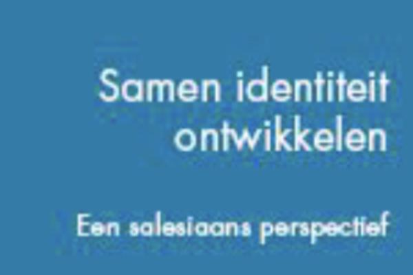 Afbeelding bij Samen identiteit ontwikkelen, Een salesiaans perspectief