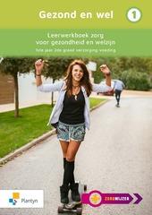 B-BOEK Zorgwijzer Gezond en wel 1 Leerwerkboek zorg voor gezondheid en welzijn 2e gr