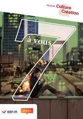 7 à vous 5 Culture et Création Leerwerkboek incl graadsmodule