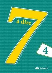 7 à dire 4