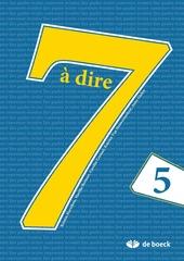 7 à dire 5
