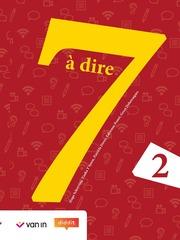 7 à dire 2 - Leerwerkboek