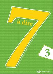 7 à dire 3