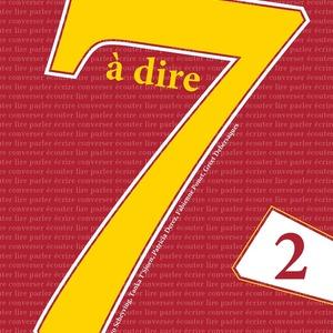 7 à dire 2