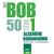 Boekhouden met BOB 50 - Deel 1 - Algemene boekhouding
