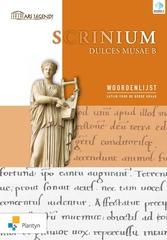 Ars legendi Scrinium Dulces Musae B Woordenlijst Latijn voor de derde graad