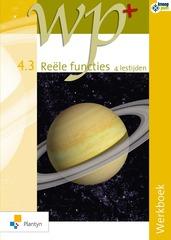 B-BOEK WP+ 4.3 Reële functies - 4 lestijden Werkboek