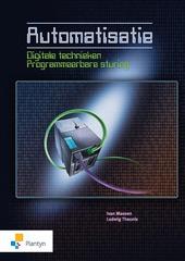 Automatisatie Digitale technieken Programeerbare sturing