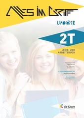Alles Im Griff 2T Upd@te Lehr- und Arbeitsbuch
