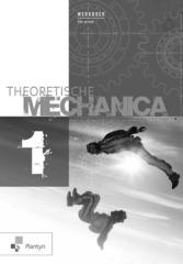 B-BOEK Theoretische mechanica 1 Werkboek (2018)