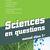 Sciences en questions 1 - Manuel élève