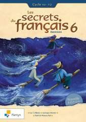 Les secrets du français 6 Exercices Cycle 10-12