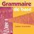 Grammaire de base 4 - cahier d